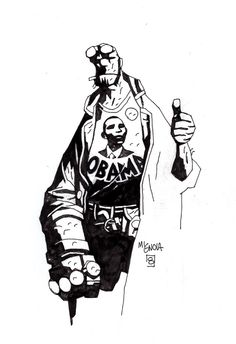 Hellboy for Obama (does that mean the live action actor too)? art by Mike Mignola