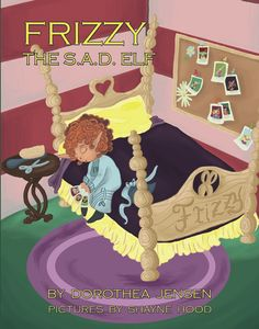 Children's Book review of Frizzy the S.A.D. Elf, by Dorothea Jensen