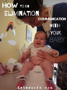 How To Do Elimination Communication With Your Baby    Kate Surfs