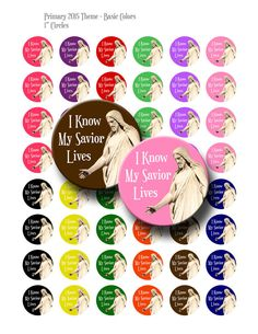 I Know My Savior Lives  2015 Primary Theme - 1inch round circles for bottle cap pendants