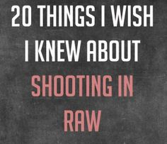 shooting in raw