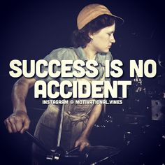 Success is no accident.  People will congratulate you when you make it, but they won't see how many times you failed to get there. The journey to success is not always as glamorous as it seems, but it when you're there it will all be worth it. #motivation #business #money #entrepreneurs #motivational #hardwork #entrepreneur #leadership #purpose #nopainnogain #blessed #laughs #opportunity #possible #mindset #awesome #freedom #dollars #promises #work #teamwork #success #quotes