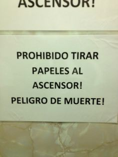 Prohibido tirar papeles al ascensor!