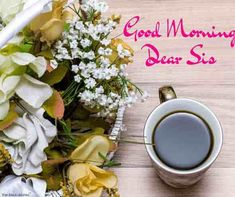Looking for Good Morning Wishes for Sister? Start your day by sending these beautiful Images, Pictures, Quotes, Messages and Greetings to your Sis with Love. Good Morning Sister Images, Good Morning Messages, Good Morning Good Night, Good Morning Wishes, Good Morning Quotes, Morning Gif, Morning Pictures, Prayers For Sister, Wishes For Sister