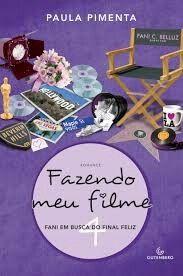 Fazendo meu filme 4 - Paula Pimenta