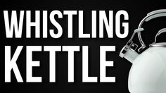 The sound of a whistling kettle coming to a boil from Squared Glasses; royalty-free, and comes with free download!
