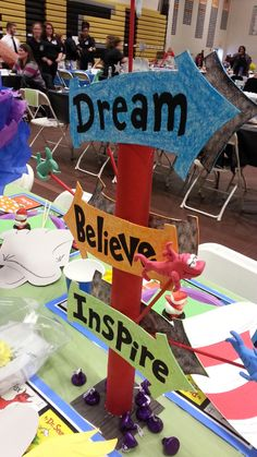 Dr. Seuss sign - Dream, Believe, Inspire