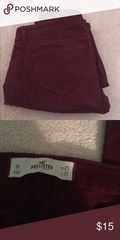 Maroon Hollister jeans Maroon size 25R Hollister skinny jeans. Super soft!! Only worn a few times, great condition. Hollister Pants Skinny