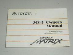 2003 toyota corolla matrix owners manual book owners manuals rh pinterest com 2010 toyota corolla owners manual pdf 2010 toyota corolla owners manual download