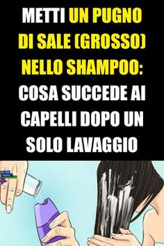 Put a handful of (coarse) salt in the shampoo before doing .- Metti un pugno di sale (grosso) nello shampoo prima di fare la doccia Here& what happens to your hair after just one wash - Beauty Tips Quotes, Beauty Tips In Hindi, Beauty Hacks With Coconut Oil, Make Up Tricks, What Happened To You, Natural Medicine, Face Care, Helpful Hints, Your Hair