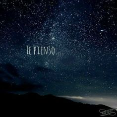 I think of you Frases Love, Quotes En Espanol, Love Post, Love Phrases, Angels In Heaven, Magic Words, Love Messages, Spanish Quotes, Cute Love