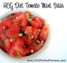 Print HCG Diet Phase 2 Tomato Mint Salsa This recipe is safe for Phase 2 and counts as 1 Read Healthy Ways To Lose Weight Fast, Healthy Foods To Eat, Easy Healthy Recipes, Healthy Choices, Hcg Diet Recipes, Cooking Recipes, Hcg Meals, Diet Meals, Grapefruit Diet