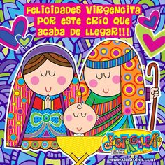 Felicidades Virgencita por el nacimiento!!