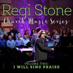 Regi Stone Church Music Series, Volume 2: I Will Sing Praise | Discover Worship