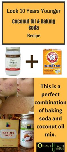 Look 10 Years Younger with this Coconut Oil & Baking Soda Oil Recipe