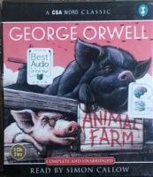 Animal Farm written by George Orwell performed by Simon Callow on CD (Unabridged)