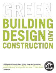 LEED Reference Guide for Green Building Design and Construction