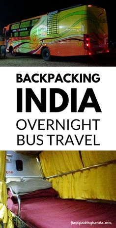 Travel India tips, backpacking south Asia. backpacking india first trip how to get around overnight sleeper bus travel ideas for goa, mumbai, kerala, delhi. #flashpackingkerala