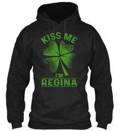 Kiss Me, I'm Regina ! Black Sweatshirt Front