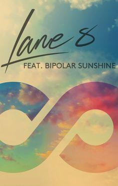Lane 8 // I Got What You Need (ft. Bipolar Sunshine) #indie #electronic #pop