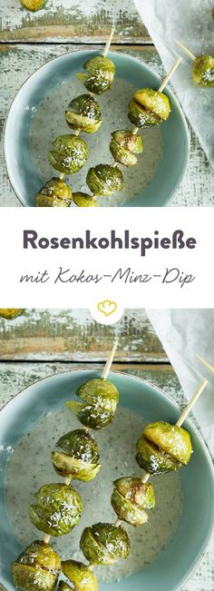 Rosenkohl-Spieße mit Kokosnuss-Minz-Dip With a bite, the small heads of cabbage in your mouth disapp Burger Recipes, Dip Recipes, Grilling Recipes, Veggie Recipes, Vegetarian Recipes, Paleo Dessert, Go Veggie, Paleo Appetizers, Fingerfood Party