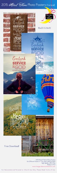 2015 Mutual Theme Photo Posters (16x20 & 8x10). Six different vertical-format posters. FREE download! Perfect for New Beginnings, YWIE, camp, Youth Conference, binder covers, crafts, handouts, gifts and more!
