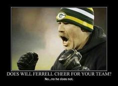 Does Will Ferrell cheer for your team?