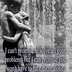 I can't promise to solve all your problems. ..