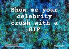 Head over to www.facebook.com/aquaboxdesign to take part in... FridayFun #Gif #Gifs #CelebrityCrush #FridayFeeling www.aquaboxdesign.co.uk
