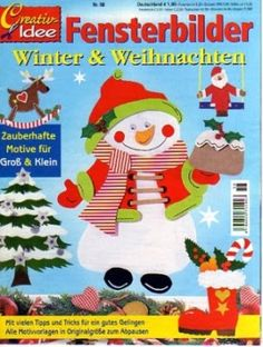 Creativ Idee - Fensterbilder Winter & Weihnachten Christmas Books, Christmas Holidays, Christmas Crafts, Christmas Decorations, Christmas Ornaments, Holiday Decor, Fruit Crafts, Book Quilt, Tole Painting