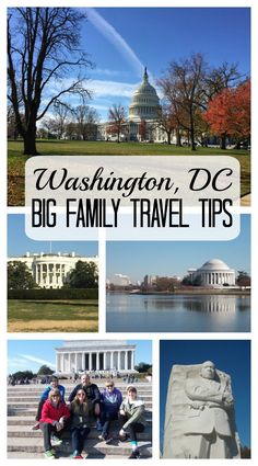 Big Family Travel Tips to save Your family money and time in Washington DC.
