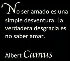 Frase de Albert Camus.