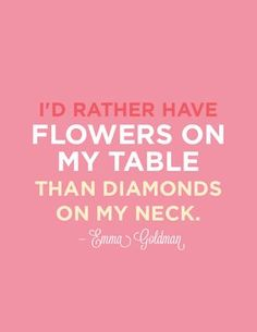 and if I have the choice: tulips or hydrangeas  Any flowers will do.