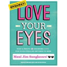 LOVE YOUR EYES - This month we will be giving away a FREE pair of Maui Jim Sunglasses!   1. Come by the office! 2. Take a photo with one of our social signs in the office- showing love for your eyes! 3. Post to your Facebook and make your photo public 4. Tag our location/page! 5. Fill out a raffle entry card in the office!  *We will draw from the pile of raffle cards on March 31st! Our lucky winner will receive a free pair of women's or mens Maui Jim sunglasses! Good luck! We can't wait to…