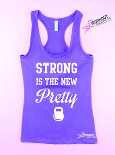 Strong Is The New Pretty Fitness tank top