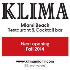 KlLIMA - Restaurant  Cocktail Bar Next Opening - Fall 2014  #klimamiami