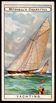 """Cigarette Card - YachtingMitchell's Cigarettes """"Sports"""" (series of 25 issued in 1907) Yachting"""