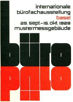 """""""Buro"""" from Hoffmanns, 1930. Theo Balmer, Basel """"Innenplakat für eine Ausstellung."""" """"International Bürofachausstellung Basel Mustermessgebaüde 1928"""""""