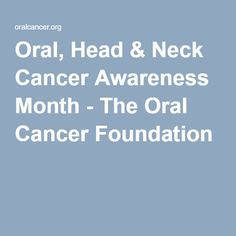 Image result for oral, head & neck cancer awareness