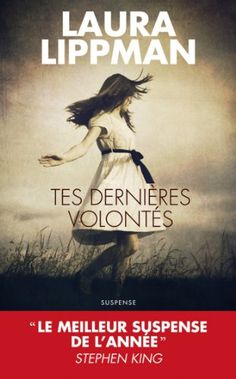Buy Tes dernières volontés by Laura Lippman and Read this Book on Kobo's Free Apps. Discover Kobo's Vast Collection of Ebooks and Audiobooks Today - Over 4 Million Titles! Love Reading, Reading Lists, Books To Read, My Books, Stephen King, Lus, Lectures, Film, Book Lovers