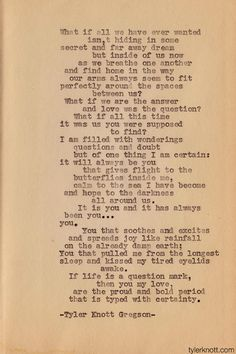 Tyler Knott Gregson. I want this read at my wedding.