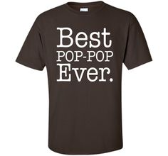 Men's Best POP POP Ever Shirt Funny Grandpa Shirts for Fathers Day
