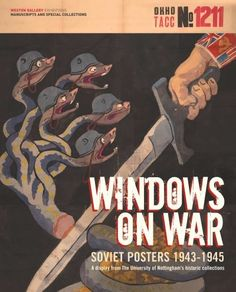 Windows on War: Soviet Posters from the University of Nottingham