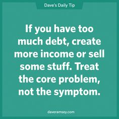 Dave Ramsey - Treat the core problem not the symptom Financial Quotes, Financial Peace, Financial Tips, Financial Planning, Financial Literacy, Ways To Save Money, Money Saving Tips, Money Tips, Managing Money
