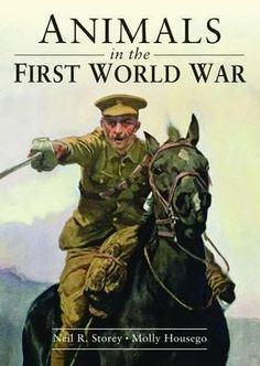 Animals in the First World War (Shire Library, Band 790) von Neil Storey und Molly Housego, Shire 2014, ISBN-13: 978-0747813675