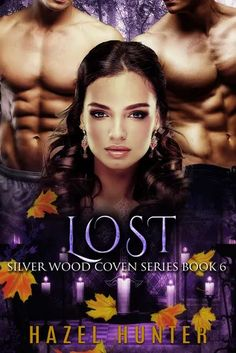 Lost (Silver Wood Coven #6) by Hazel Hunter - #Paranormal, #Romance, #Novella, 4 out of 5 (very good) - January