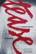 Tease by Amanda Maciel -- YARP High School 2015-16 Nominee