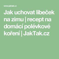 Jak uchovat libeček na zimu   recept na domácí polévkové koření   JakTak.cz