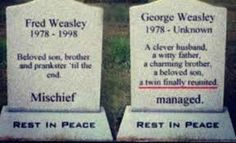 What Fred and george's tombstones would look like once George died