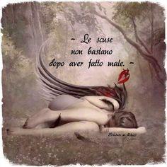 """Le scuse non sono sufficienti quando sei morto dentro, le ali d'angelo indossa solo chi è morto dopo un lungo travaglio.....dove la rianimazione non è bastata! Un monito ai """"STELLATI """" di questa terra. One Day Quotes, Quote Of The Day, Me Quotes, Qoutes, Italian Love Quotes, Midnight Thoughts, Cute Muslim Couples, Love Pain, Pablo Neruda"""
